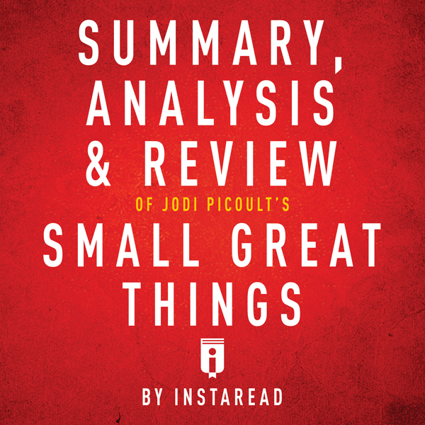 Summary, Analysis & Review of Jodi Picoult´s Small Great Things by Instaread , Hörbuch, Digital, 1, 30min