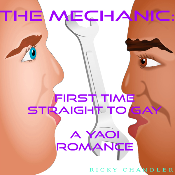 The Mechanic: First Time Straight to Gay - A Ya...