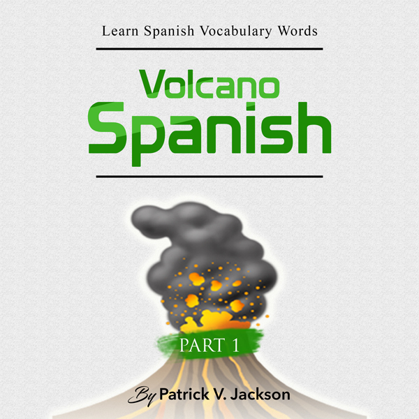 Learn Spanish Vocabulary Words with Volcano Spa...