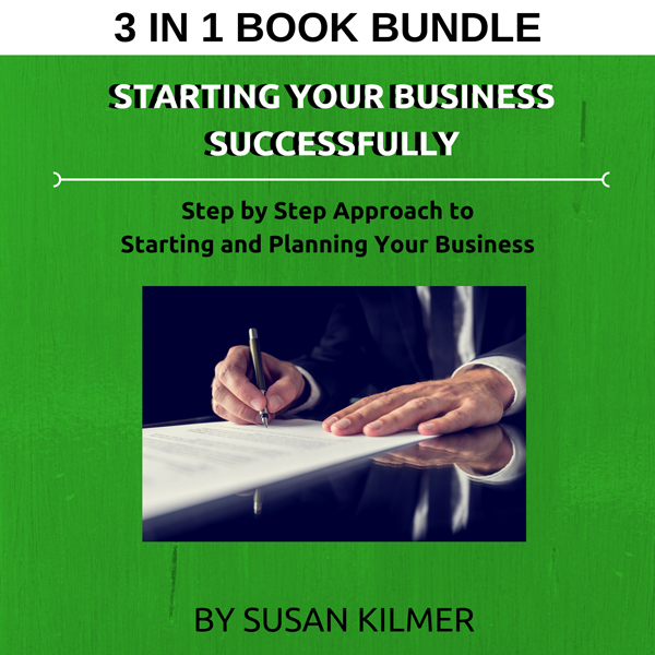 Starting Your Business Successfully: Step by St...
