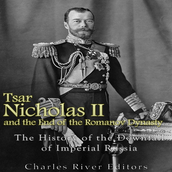 the role of tzar nicholas in the downfall of the russian empire Nicholas ii was the last emperor of russiaborn 6 may 1868, nicholas was the oldest son of tsar alexander iii russia in the waning days of the russian empire.
