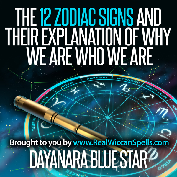 The 12 Zodiac Signs and Their Explanation of Wh...