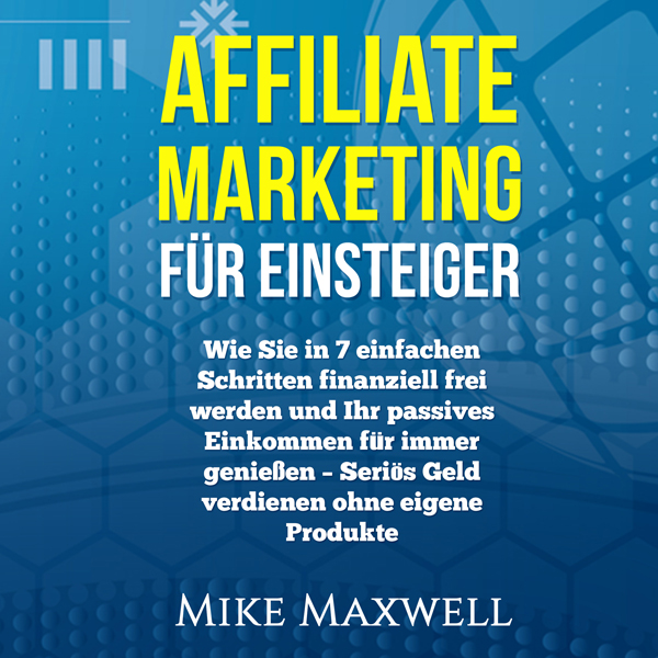 Online Geld verdienen: Affiliate Marketing für ...