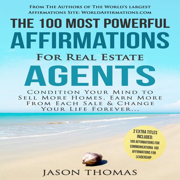 The 100 Most Powerful Affirmations for Real Est...