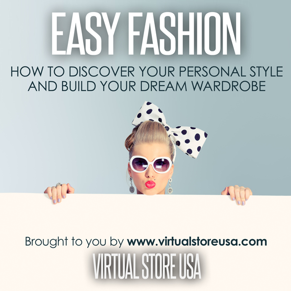 Easy Fashion: How to Discover Your Personal Sty...