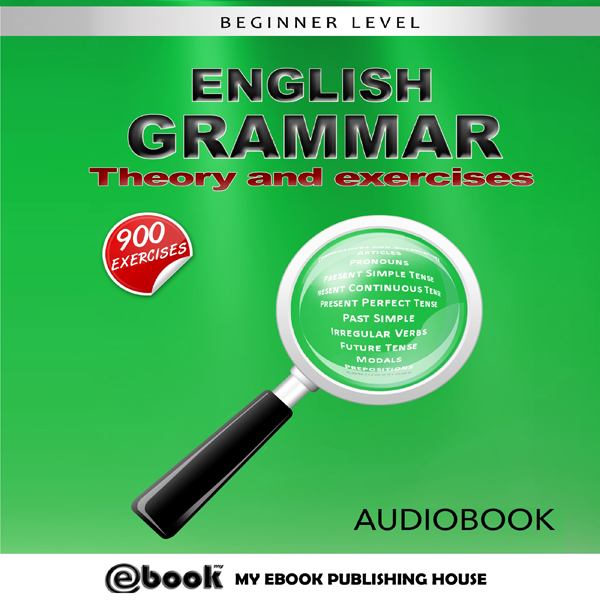 English Grammar: Theory and Exercises , Hörbuch...