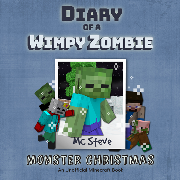 Monster Christmas: Diary of a Minecraft Wimpy Z...
