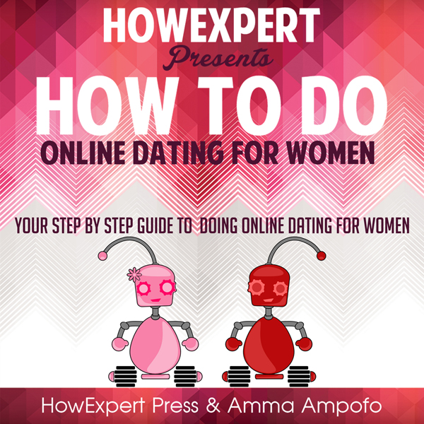 How to Do Online Dating for Women , Hörbuch, Di...