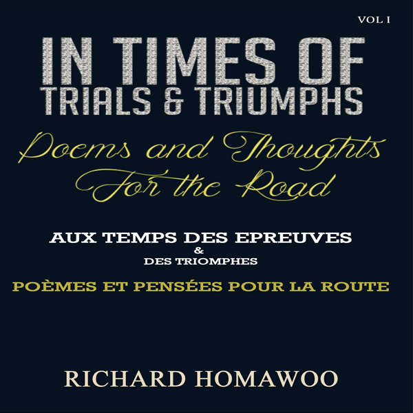 In Times of Trials and Triumphs: Poems and Thou...
