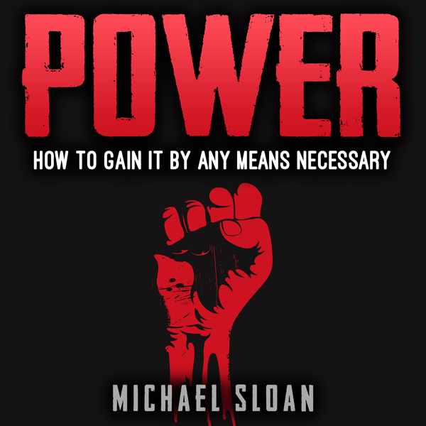 Power: How to Gain It by Any Means Necessary , Hörbuch, Digital, 1, 201min