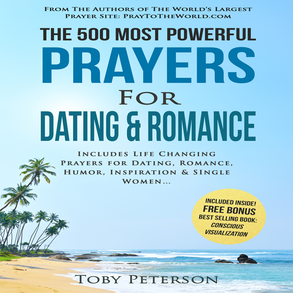 The 500 Most Powerful Prayers for Dating & Roma...