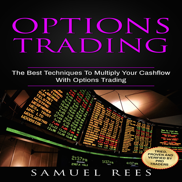 Options Trading, Volume 3: The Best Techniques ...