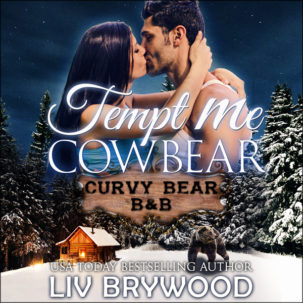 Tempt Me Cowbear: Curvy Bear B&B, Book 3 , Hörb...
