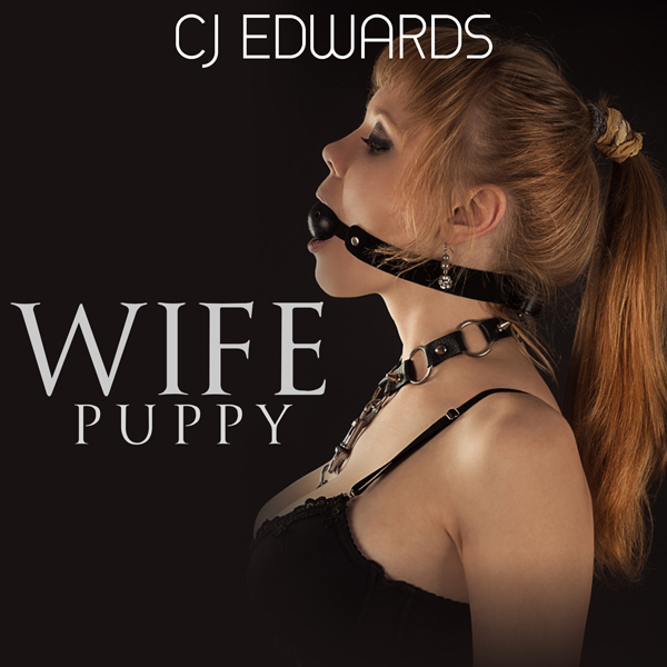 Wife Puppy: Wife Sharing, Book 13 , Hörbuch, Di...