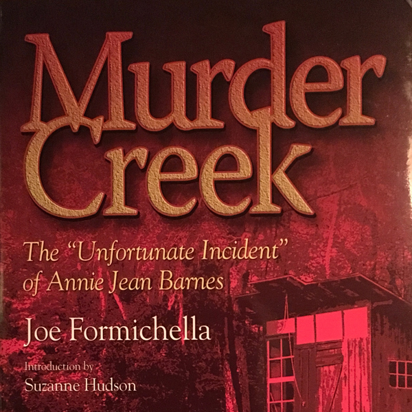 Murder Creek: The ´´Unfortunate Incident´´ of A...