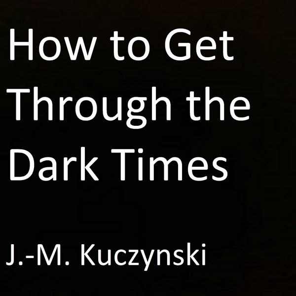 How to Get Through the Dark Times , Hörbuch, Di...