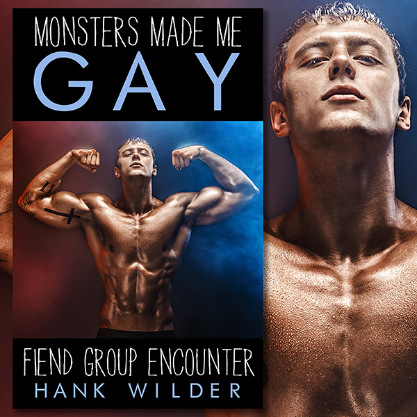 Monsters Made Me Gay: Fiend Gangbang , Hörbuch,...