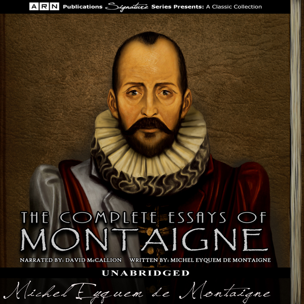 The Complete Essays of Montaigne , Hörbuch, Dig...