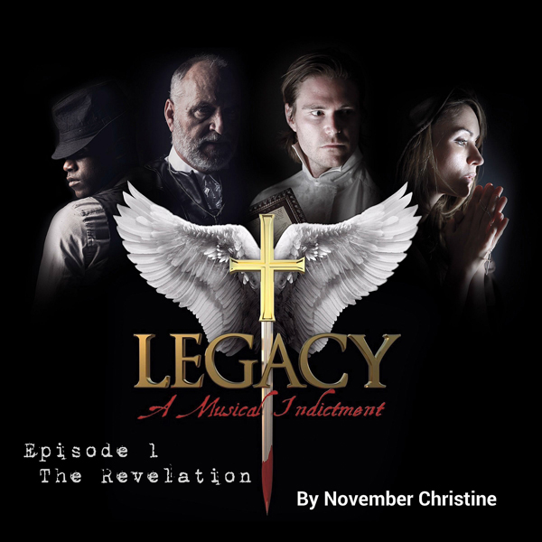 Legacy, a Musical Indictment: Episode 1: The Re...