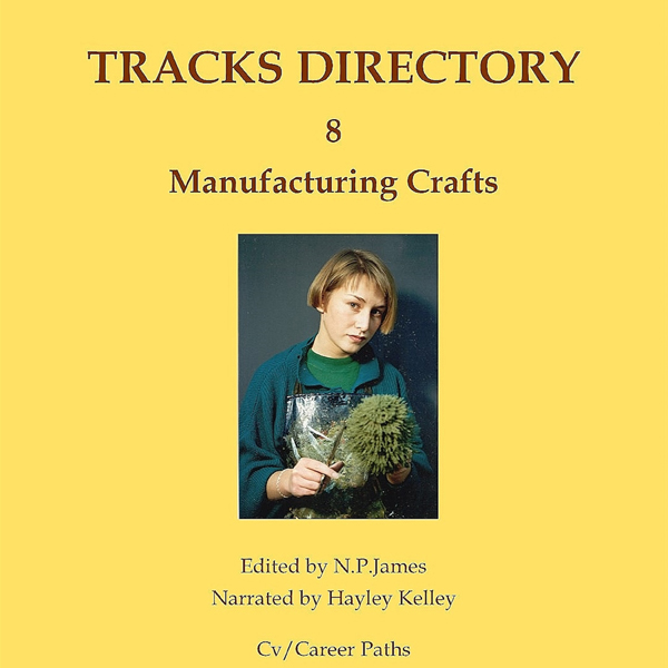 Manufacturing Crafts: Tracks Directory, Volume ...