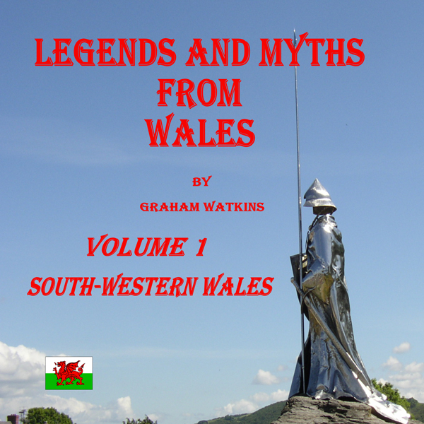 South-Western Wales: Legends and Myths From Wal...