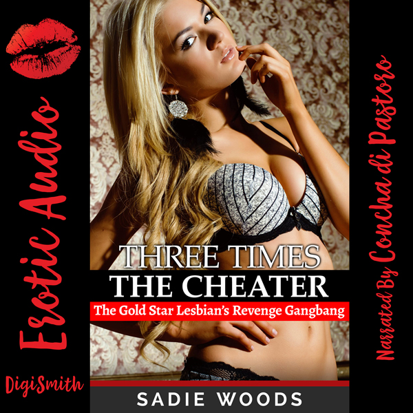 Three Times the Cheater: A Rough Group Sex Erot...