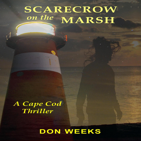 Scarecrow on the Marsh: A Cape Cod Thriller , H...