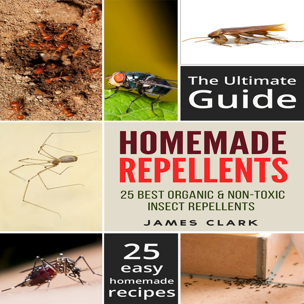 Homemade Repellents: The Ultimate Guide: 25 Natural Homemade Insect Repellents for Mosquitos, Ants, Flys, Roaches and Common ..., Hörbuch, Digital, 1, 57min