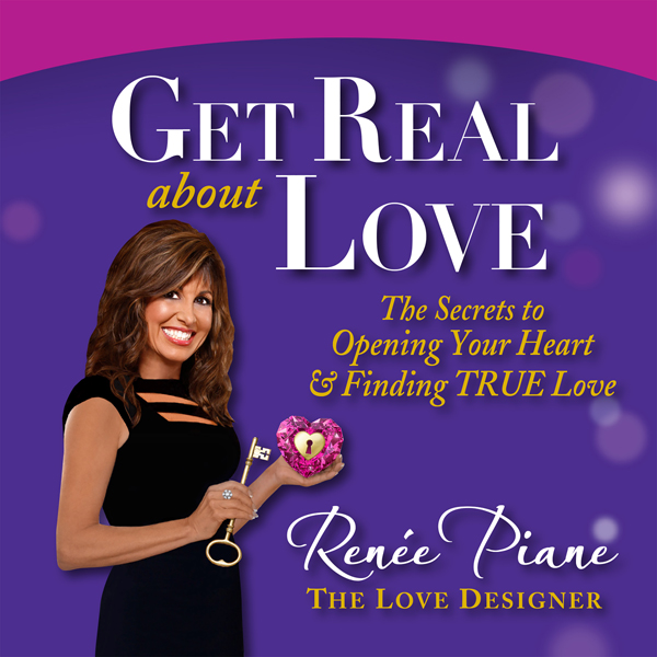 Get Real About Love: The Secrets to Opening You...