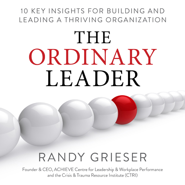 The Ordinary Leader: 10 Key Insights for Buildi...