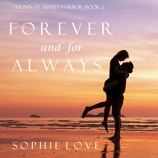 Forever and for Always: The Inn at Sunset Harbor, Book 2 , Hörbuch, Digital, 1, 443min
