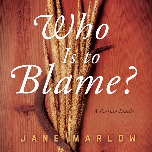 Who Is to Blame?: A Russian Riddle , Hörbuch, D...