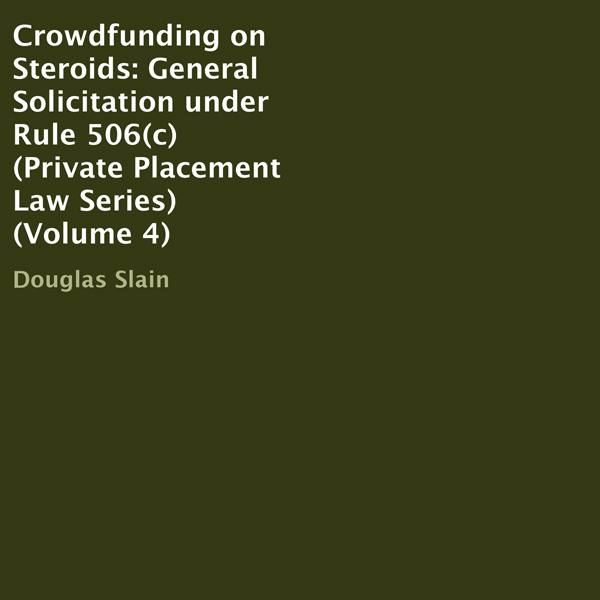 Crowdfunding on Steroids: General Solicitation ...