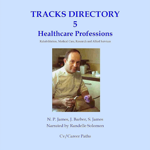 Health Care Professions: Rehabilitation, Medica...