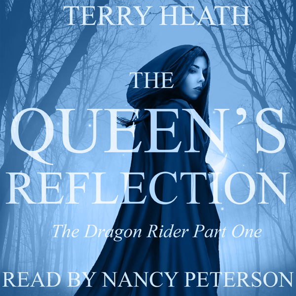 The Queen´s Reflection: The Dragon Rider, Part ...