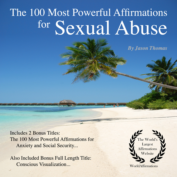 The 100 Most Powerful Affirmations Sexual Abuse...