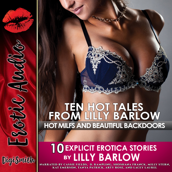 Ten Hot Tales from Lilly Barlow: Hot MILFs and ...