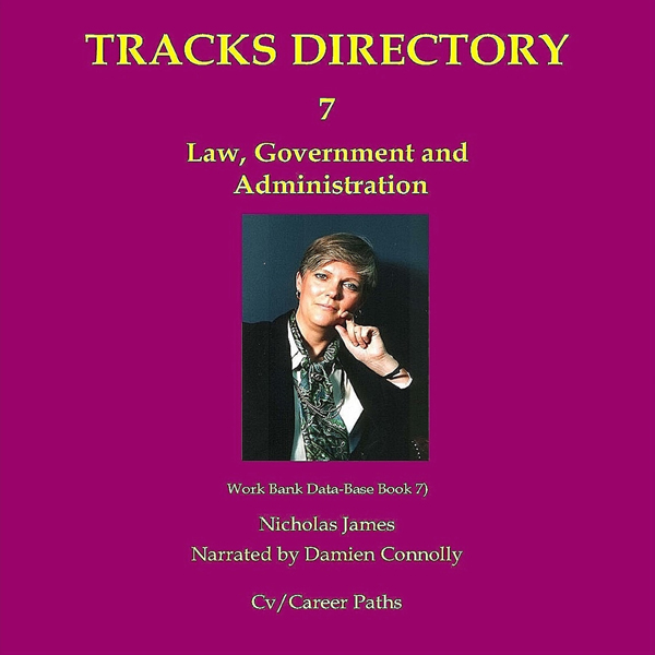 Tracks Directory Volume Seven: Law, Government ...