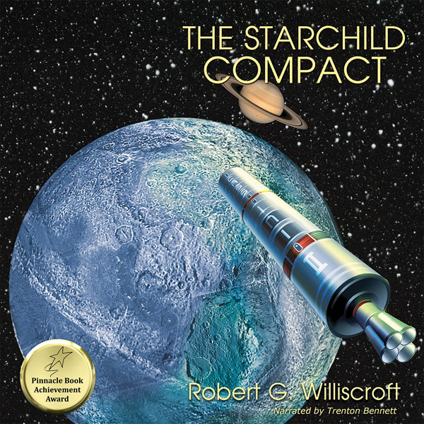 The Starchild Compact: Starchild Series, Book 2...