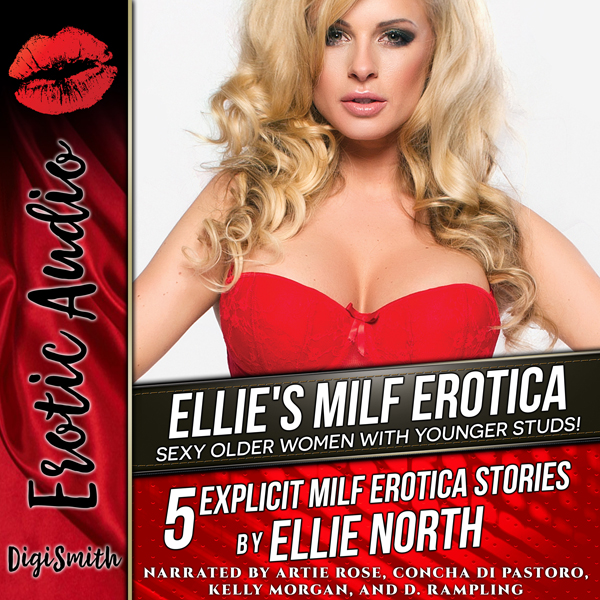 Ellie´s MILF Erotica: Sexy Older Women with You...