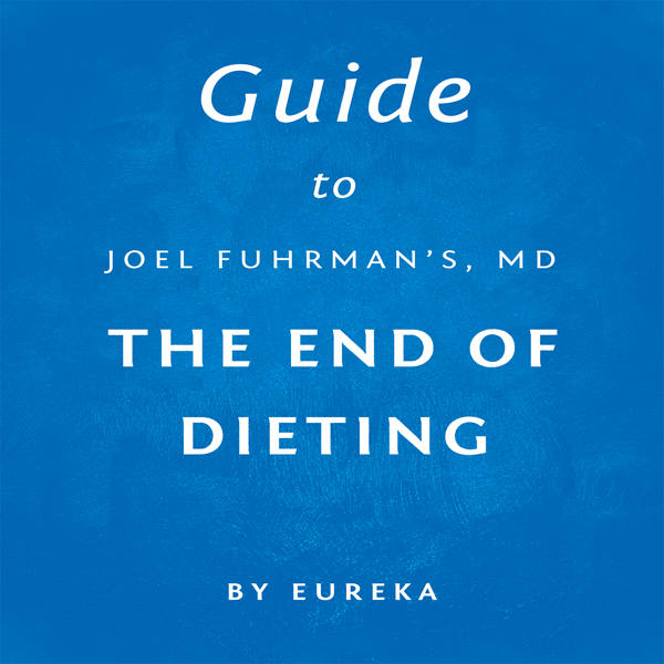 Guide to Joel Fuhrman MD´s The End of Dieting , Hörbuch, Digital, 1, 11min