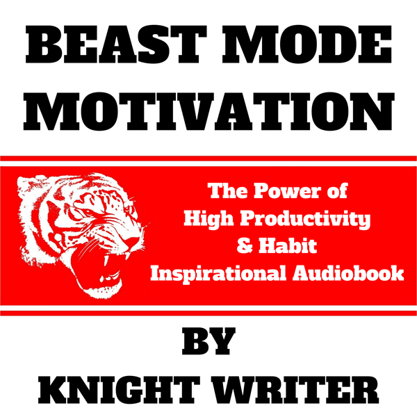 Beast Mode Motivation: The Power of High Produc...