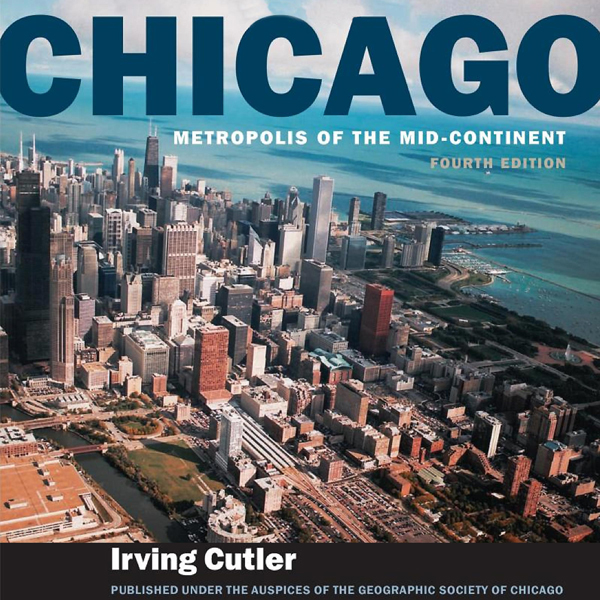Chicago: Metropolis of the Mid-Continent, 4th E...