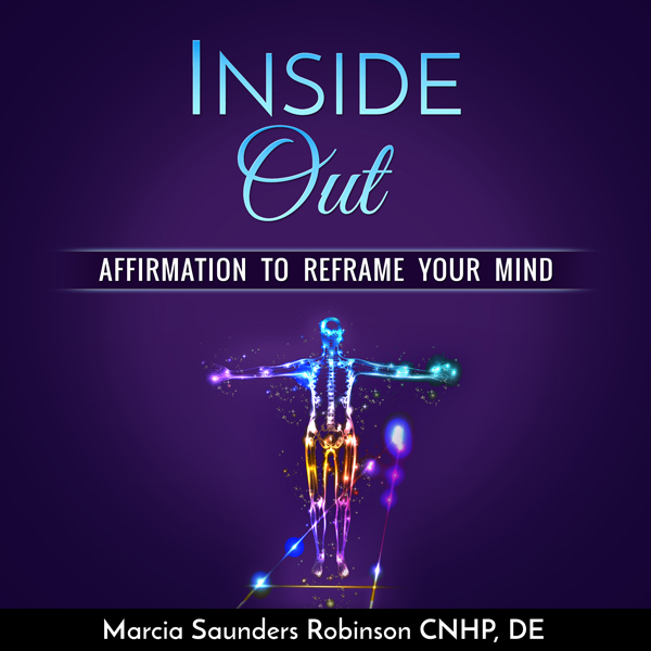 Inside Out: Affirmations to Reframe Your Mind ,...