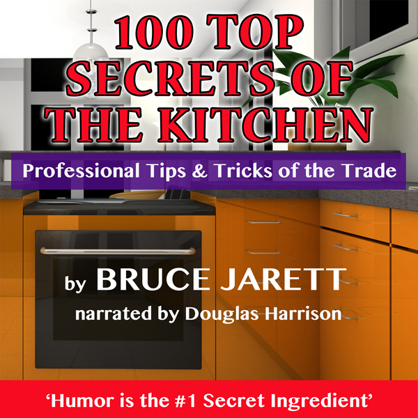 100 Top Secrets of the Kitchen: Professional Ti...