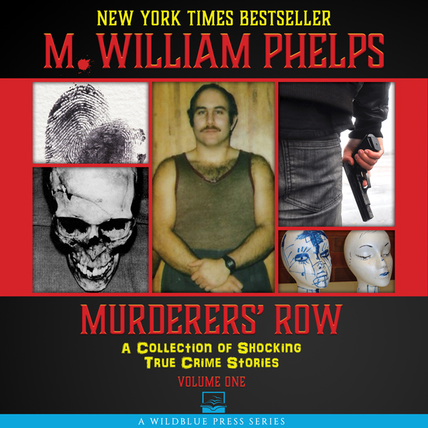 Murderers´ Row: A Collection of Shocking True C...