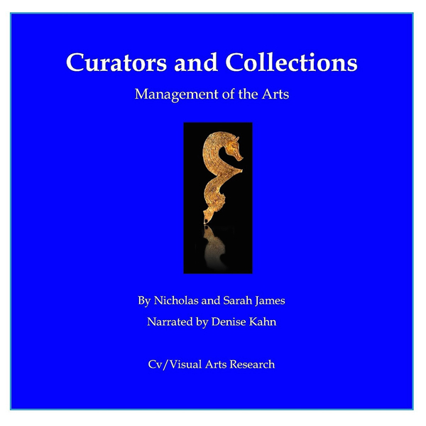 Curators and Collections: Management of the Art...