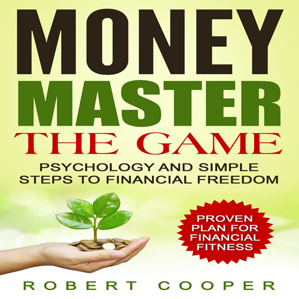 Money Master the Game: Psychology and Simple St...