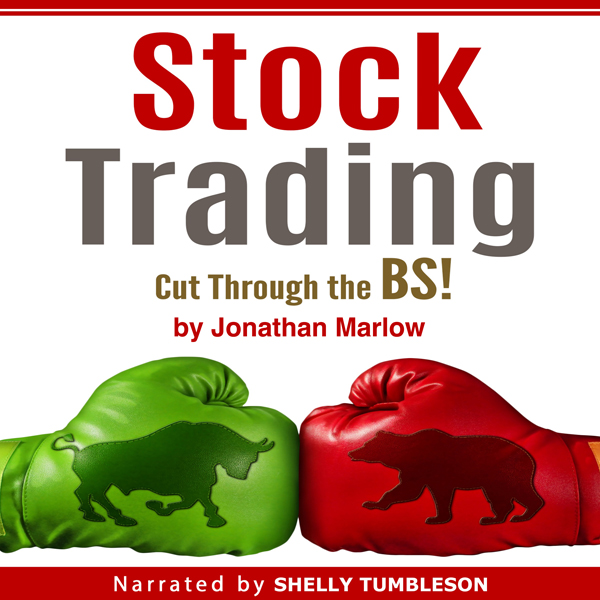 Stock Trading: Cut Through the BS! , Hörbuch, D...