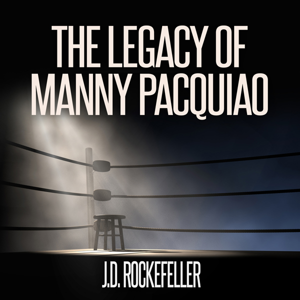 The Legacy of Manny Pacquiao , Hörbuch, Digital...